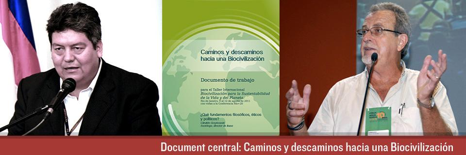 """Documento central: """"Caminos y descaminos hacia una Biocivilización"""""""