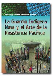 Guardia Indigena Nasa