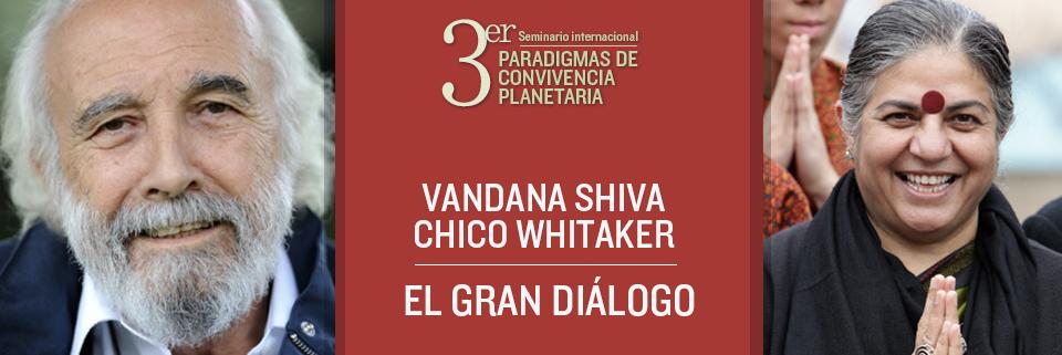 Vandana Shiva - Chico Whitaker